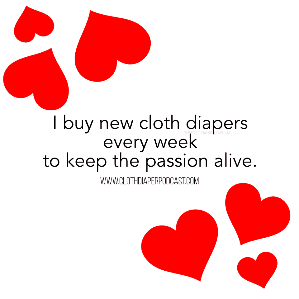 Cloth Diaper Memes & Quotes - Buying New Cloth Diapers