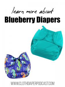 Learn More About Blueberry Diapers #clothdiapers #madeintheusa #ecofriendly #baby