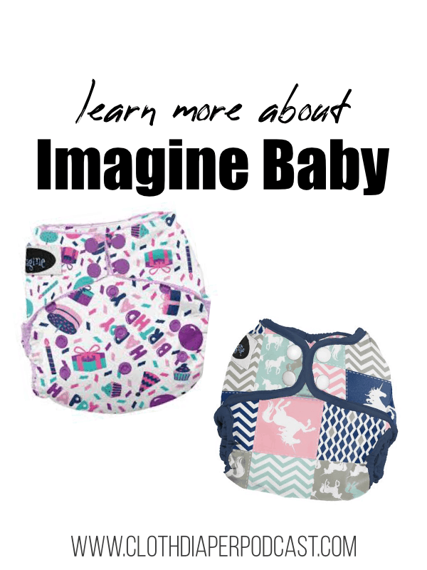 Learn More about Imagine Baby Cloth Diapers #momlife #infant #clothdiapers