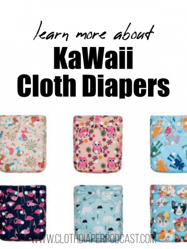 Learn More about KaWaii Cloth Diapers