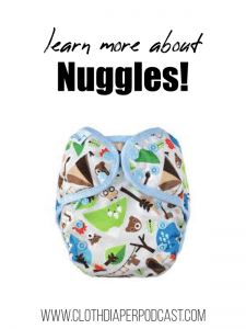 Learn More About Nuggles! Cloth Diaper Reviews Nuggles Designs Canada