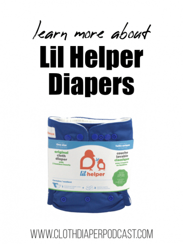 Learn More about Lil Helper Diapers - Cloth Diaper Reviews