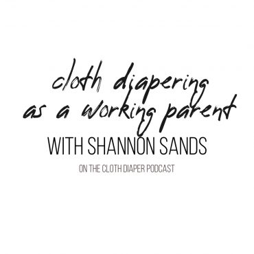 cloth diapering as a working parent