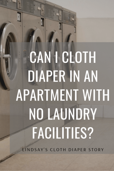 Can I cloth diaper in an apartment with no laundry facilities?