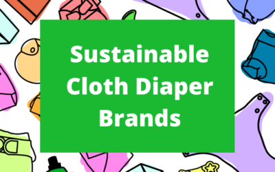 Sustainable Cloth Diaper Brands