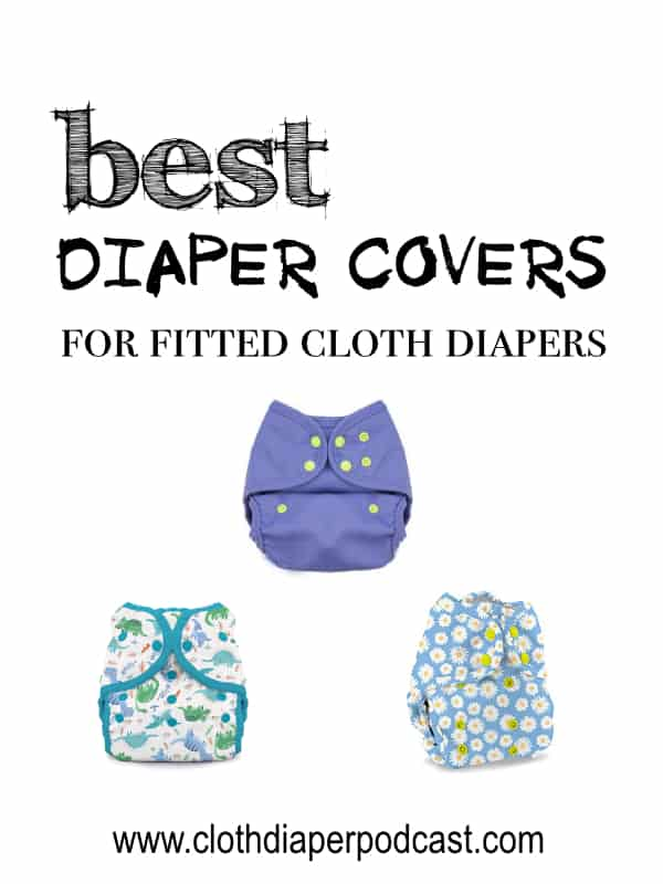 Cloth Diaper Covers for Fitted Diapers