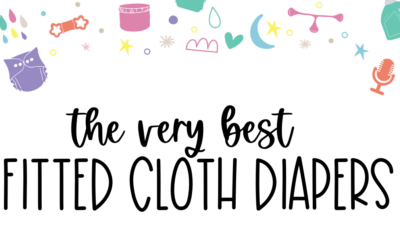 Best Cloth Diapers – Fitted Diapers